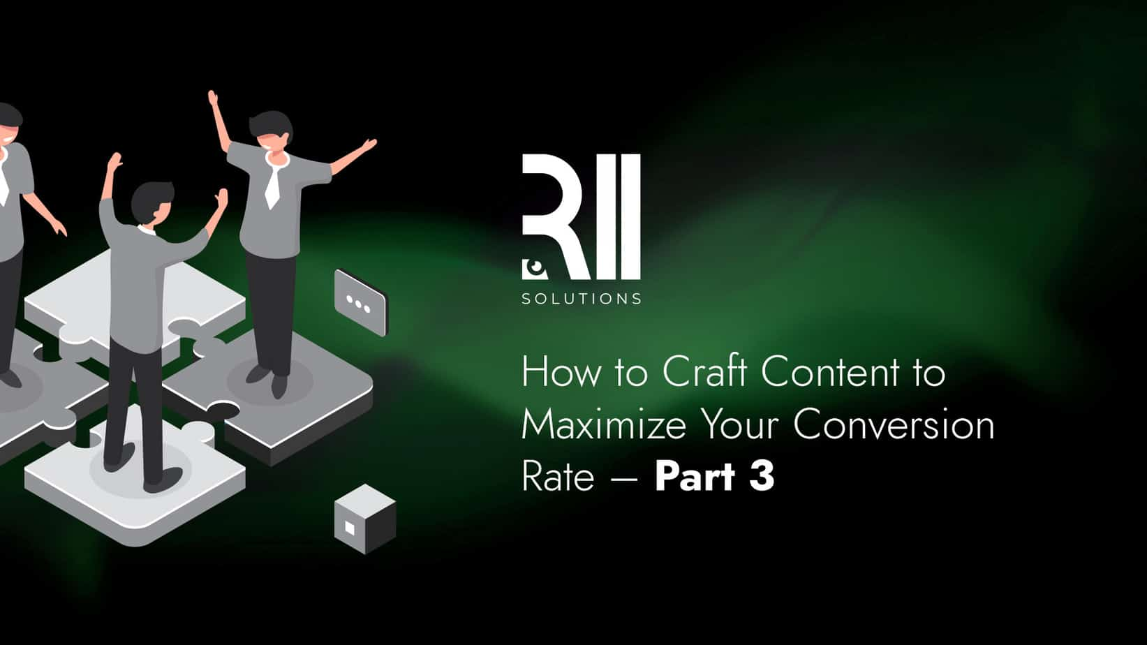 Copy Conversion Toolkit: How to Craft Content to Maximize Your Conversion Rate – Part 3