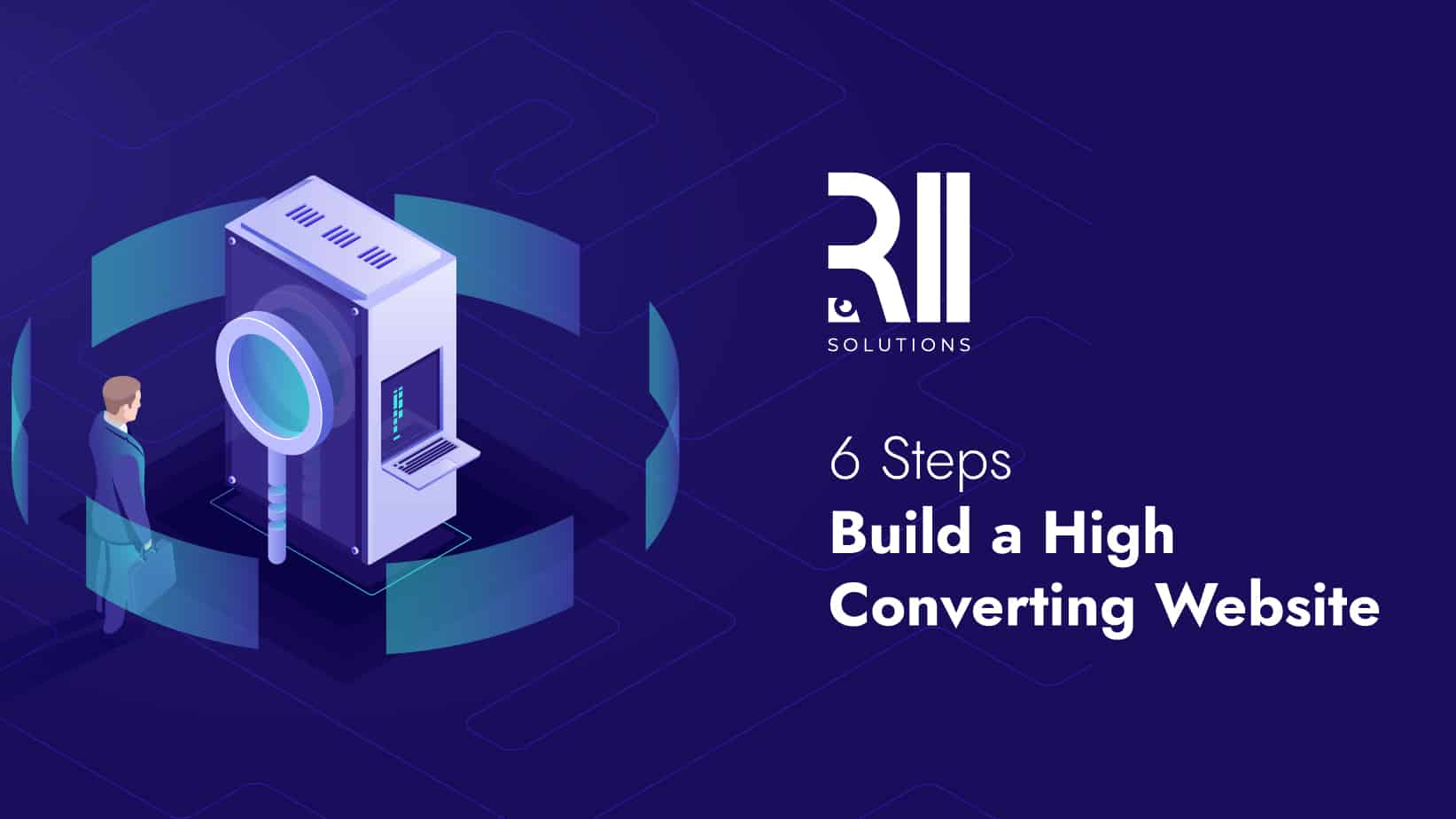 Build a High Converting Website in 6 Steps