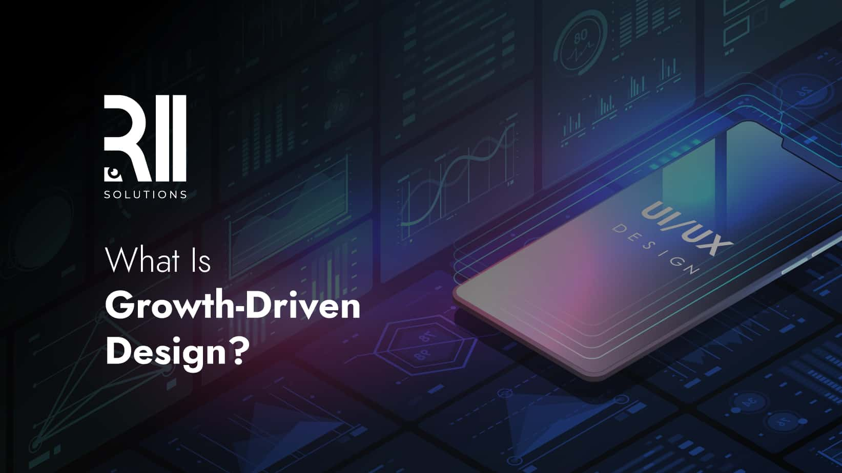 What Is Growth-Driven Design?