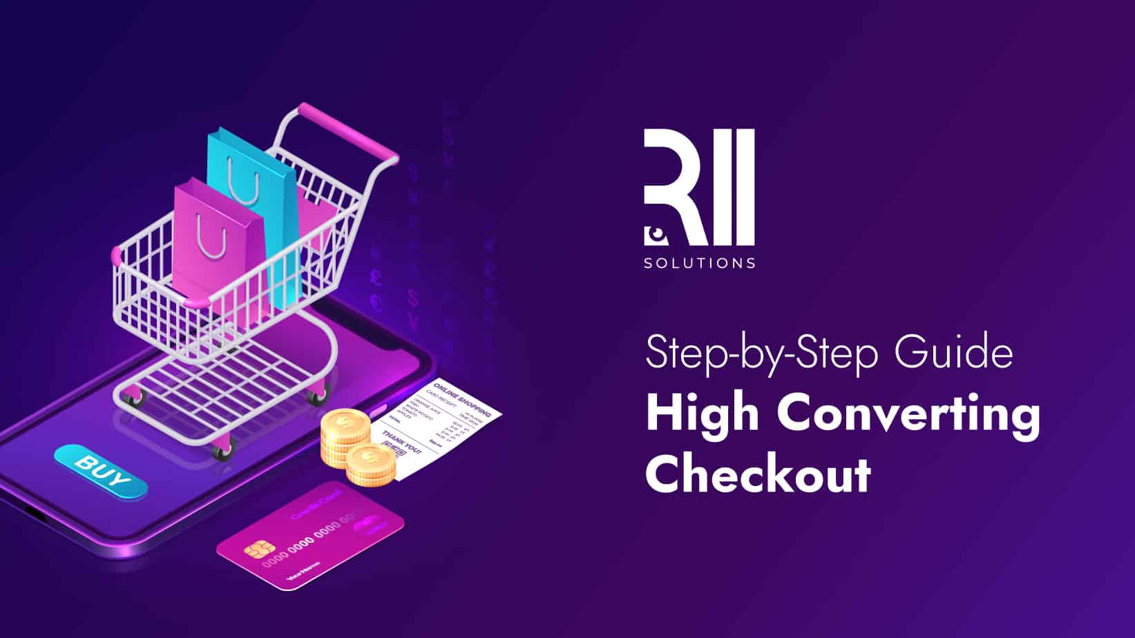 Step-by-Step Guide to a High Converting Checkout